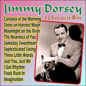 Jimmy Dorsey - 12 Greatest Hits album