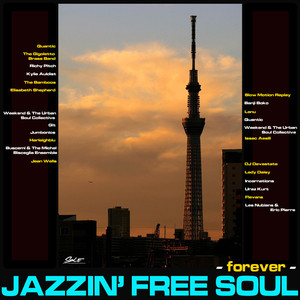 Jazzin' Free Soul - forever -