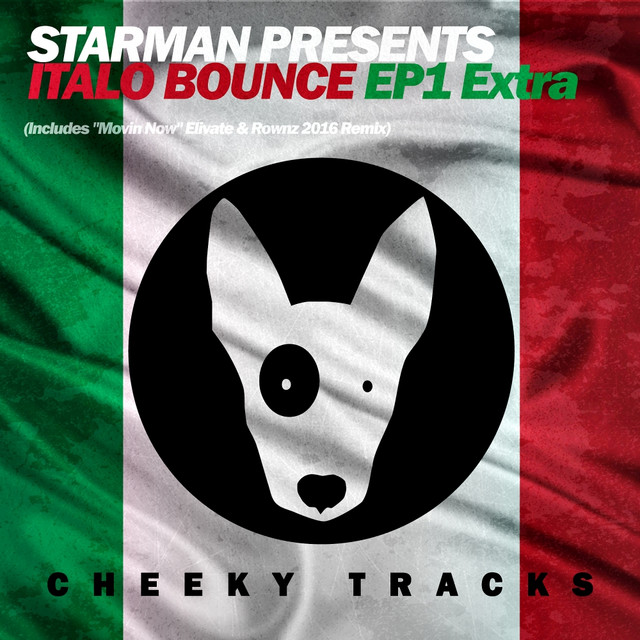 Italo Bounce EP1 Extra by Starman on Spotify