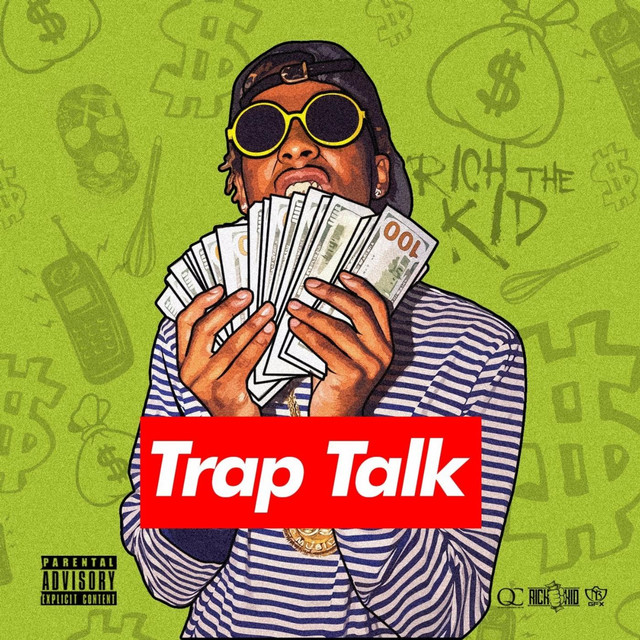 Album cover for Trap Talk by Rich The Kid