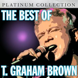 The Best of T. Graham Brown album