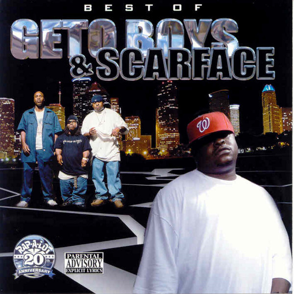 Best of Geto Boys & Scarface