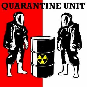 Quarantine Unit