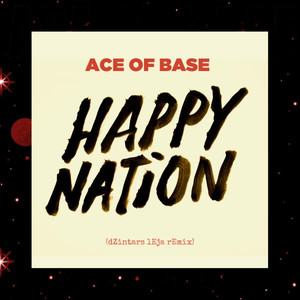Happy Nation (dZintars lEja Remix)