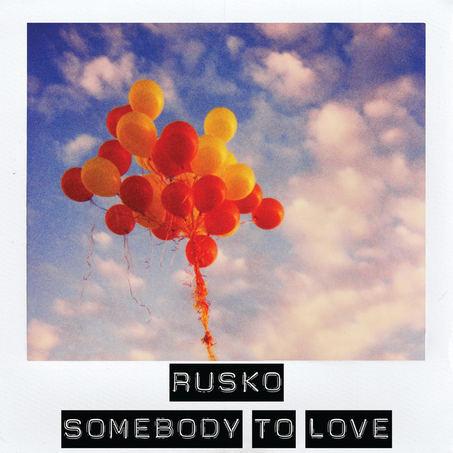 Somebody To Love - Sigma Remix, a song by Rusko on Spotify