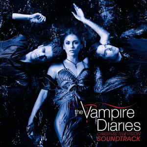 Original Television Soundtrack The Vampire Diaries Albümü