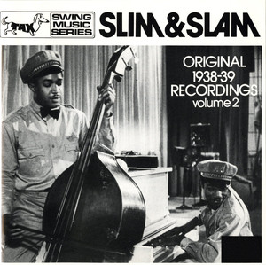 Slim & Slam: Original 1938 Recordings, Vol. 2 album