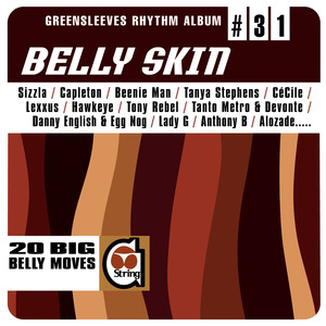 Greensleeves Rhythm Album #31: Belly Skin album