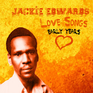 Jackie Edwards Love Songs