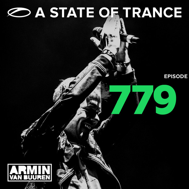 A State Of Trance Episode 779