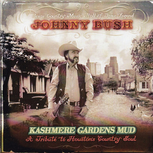 Kashmere Gardens Mud (A Tribute to Houstohn Country Soul) album