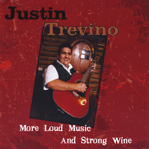More Loud Music and Strong Wine album