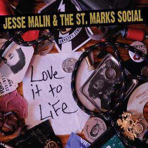 Album cover for Love It To Life by Jesse Malin and the St. marks Social