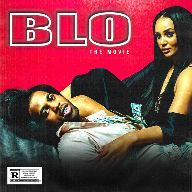 Album cover for BLO: The Movie by HoodRich Pablo Juan