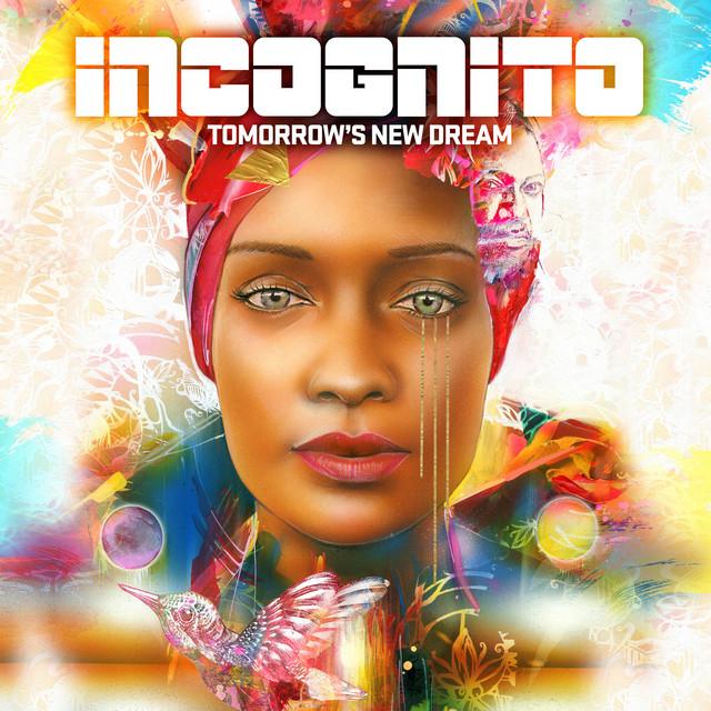 Album cover for Tomorrow's New Dream by Incognito