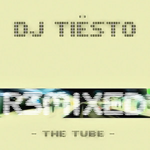 The Tube (R3mixed) album