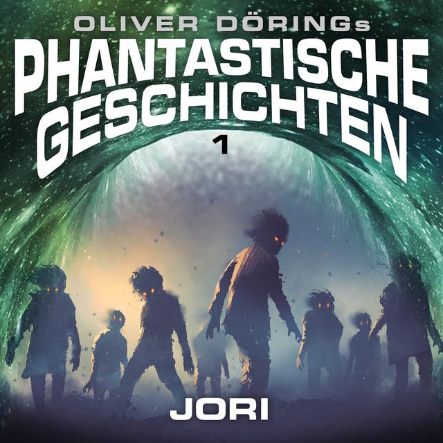 Folge 1: Jori (Oliver Döring Signature Edition) Cover