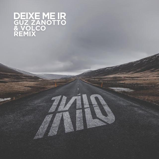 Deixe Me Ir (Guz Zanotto & Volco Remix)