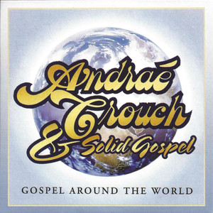 Andraé Crouch, Solid Gospel It Won't Be Long cover