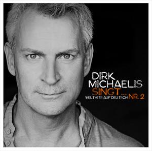 Dirk Michaelis singt... Nr. 2 - Welthits auf Deutsch Albumcover