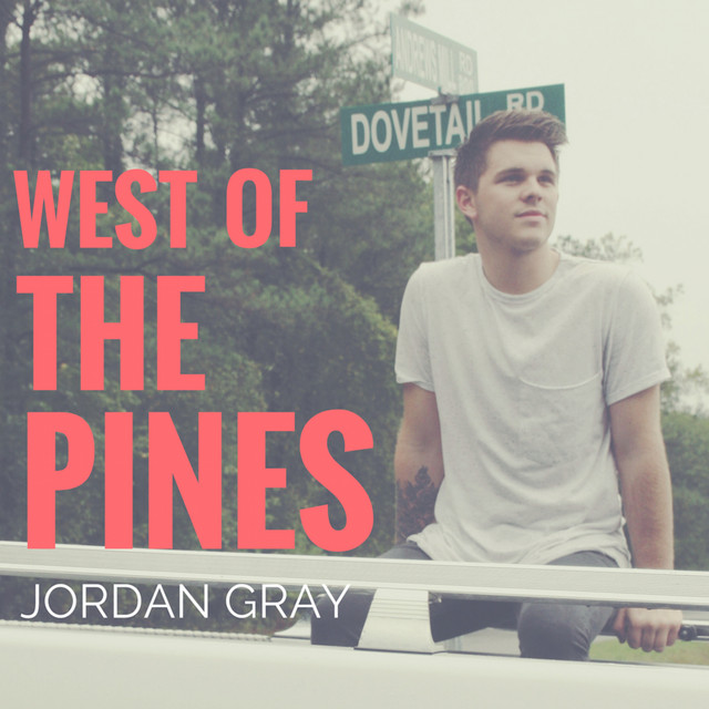 Album cover for West of the Pines by Jordan Gray