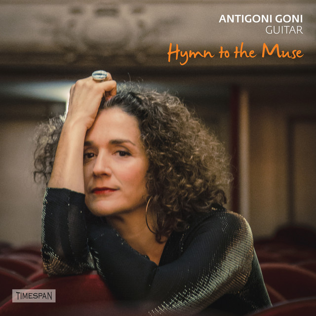 Hymn to the Muse: Greek Music for Guitar by Antigoni Goni on Spotify