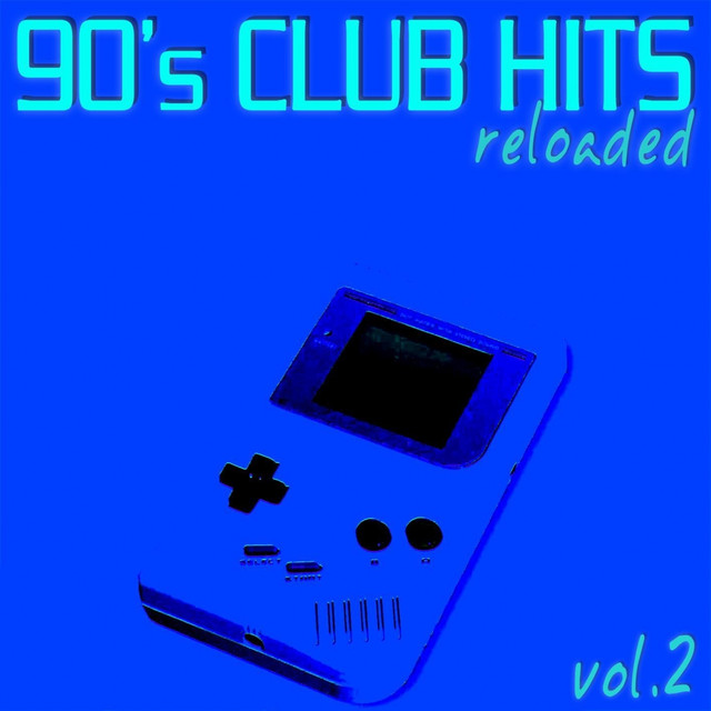 90 39 s club hits reloaded vol 2 best of dance house for 90s house hits