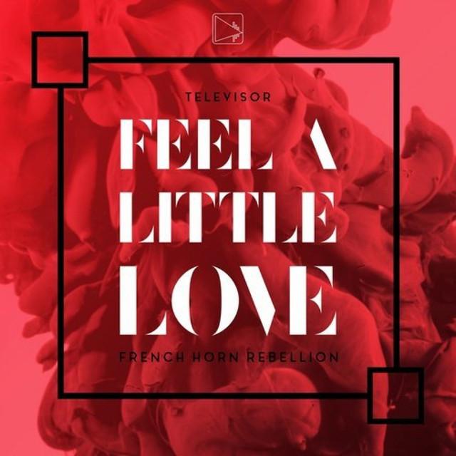 Feel A Little Love