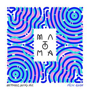 Matoma, Becky Hill False Alarm cover