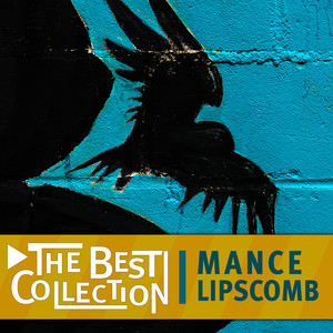 The Best Collection: Mance Lipscomb album