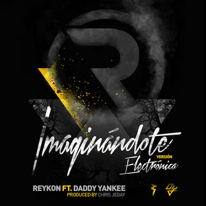 Imaginándote (feat. Daddy Yankee) [Electrónica Version]