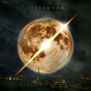 Hiroomi Tosaka – Supermoon (2019) Download