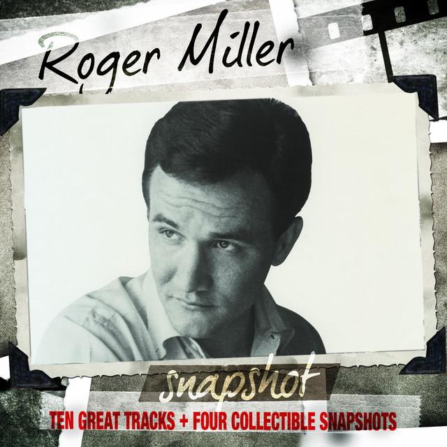 Snapshot: Roger Miller
