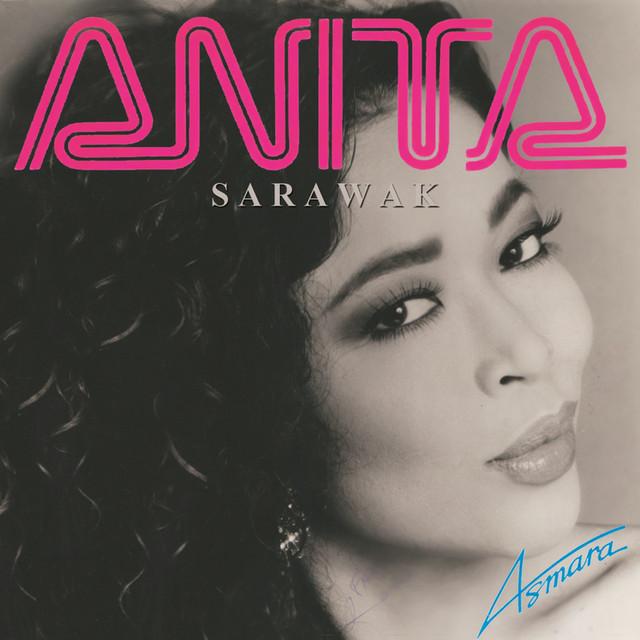 Anita Sarawak - Akhirnya Kini Pasti