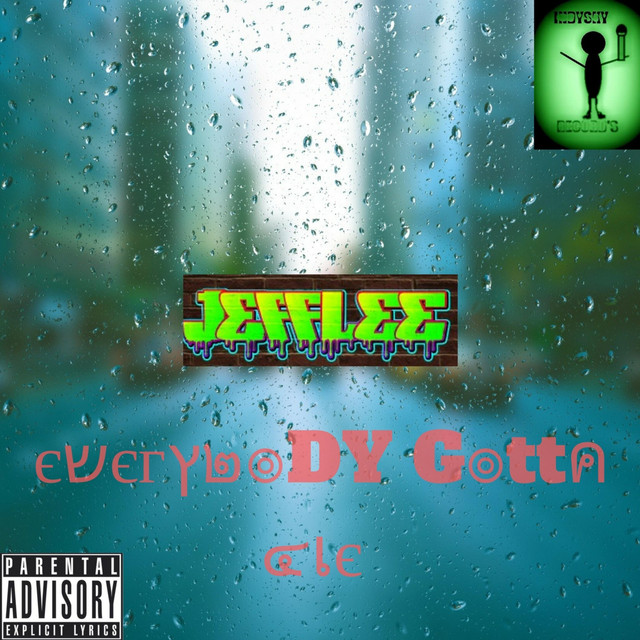 Everybody Gotta Die