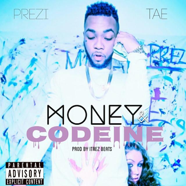 Money & Codeine