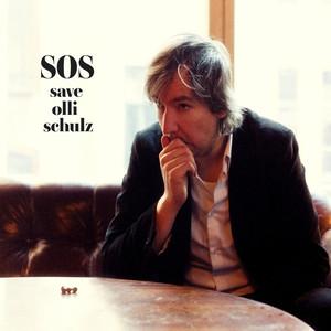 SOS - Save Olli Schulz - Olli Schulz