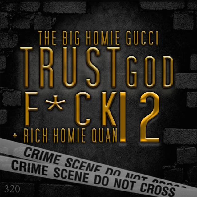Trust God, F*ck 12 Albumcover