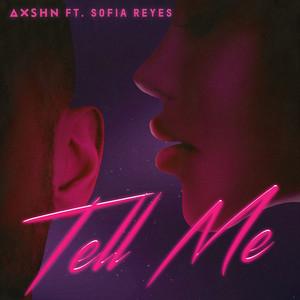 Tell Me (feat. Sofia Reyes) Albümü