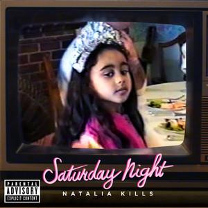 Natalia Kills Saturday Night cover