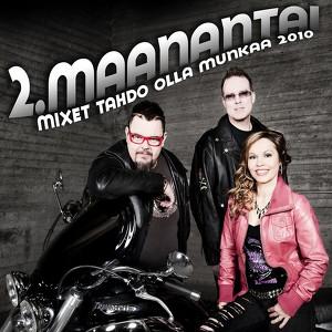 2. Maanantai - Mixet Tahdo Olla Munkaa