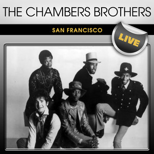 The Chambers Brothers San Francisco Live album