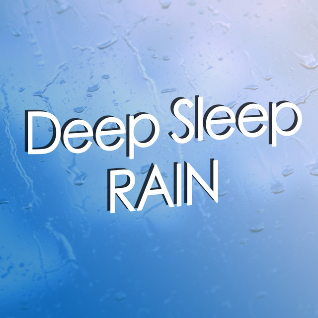 Deep Sleep (Rain)