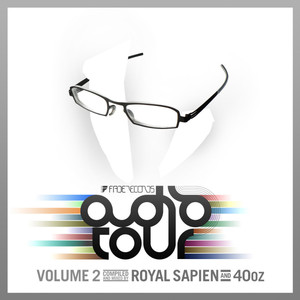 Fade Records Presents: Audio Tour 2 (Mixed By Royal Sapien & Chris Fortier) Albümü