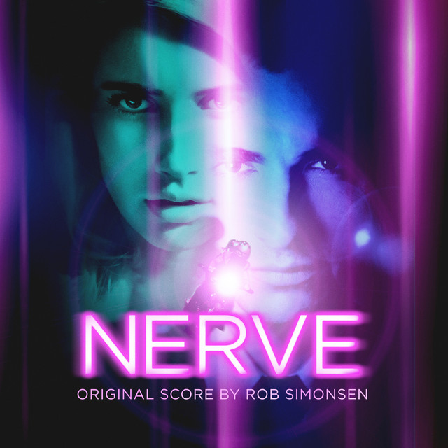 Album cover for Nerve (Original Motion Picture Soundtrack) by Rob Simonsen