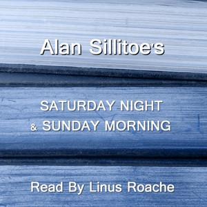Saturday Night & Sunday Morning