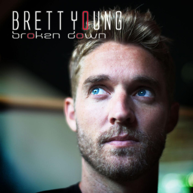 Ticket To L A Brett Young: Broken Down By Brett Young On Spotify