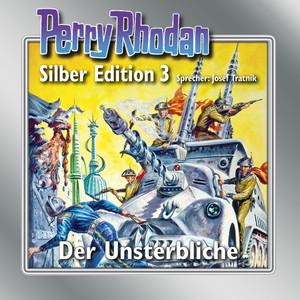 Der Unsterbliche - Perry Rhodan - Silber Edition 3 Audiobook