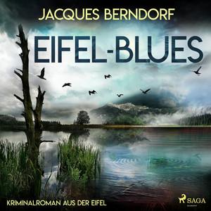 Eifel-Blues - Kriminalroman aus der Eifel Audiobook