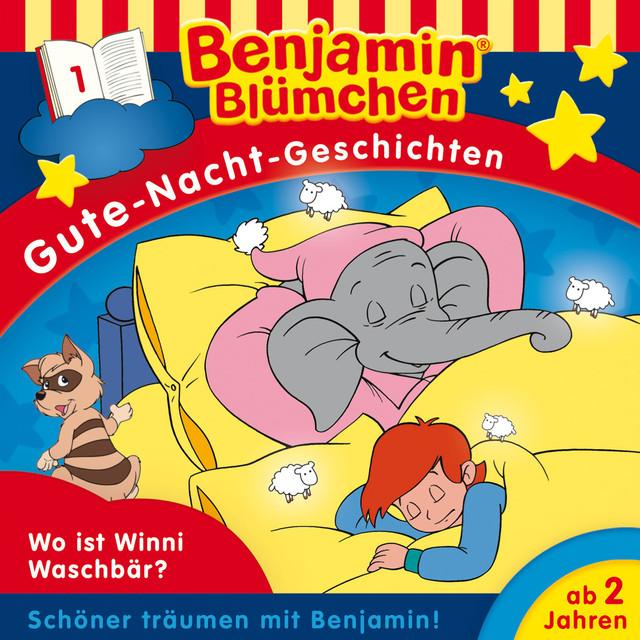 Gute-Nacht-Geschichten - Folge 1: Wo ist Winnie Waschbär? Cover